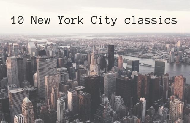 10 New York City classics