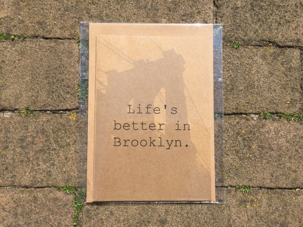 Life's better in Brooklyn